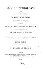 Canine pathology, or A full description of the diseases of dogs