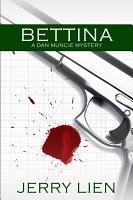 Bettina  A Dan Muncie Mystery PDF