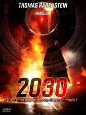 2030: Es-tu prêt pour le monde d'après-demain?