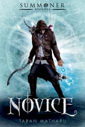 The Novice:Summoner: Book One