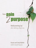 From Pain 2 Purpose