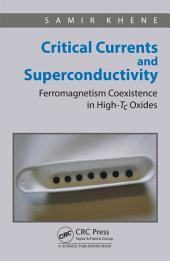 Critical Currents and Superconductivity: Ferromagnetism Coexistence in High-Tc Oxides