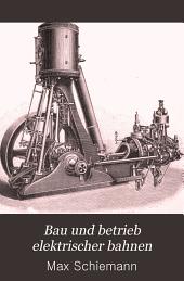 Bau und betrieb elektrischer bahnen: anleitung zu deren projektierung, bau und betriebsführung, Band 2
