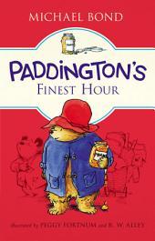 Paddington's Finest Hour