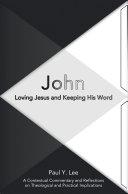 John: Loving Jesus and Keeping His Word