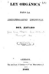 Ley orgánica para la administración municipal del estado