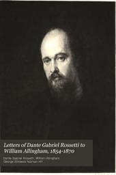 Letters of Dante Gabriel Rossetti to William Allingham, 1854-1870