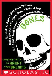 Bones Terrifying Tales To Haunt Your Dreams Book PDF