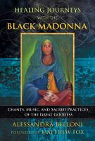 Healing Journeys with the Black Madonna PDF