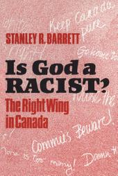 Is God a Racist?: The Right Wing in Canada