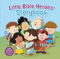 Little Bible Heroes Storybook  padded  PDF
