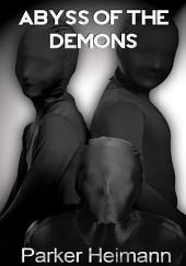 Abyss Of The Demons : Fantasy Erotica Sex: (Adults Only Erotica)