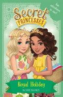 Download Royal Holiday Book