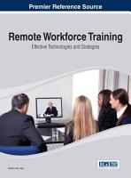 Remote Workforce Training  Effective Technologies and Strategies PDF