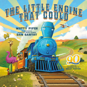 The Little Engine That Could  90th Anniversary Edition Book