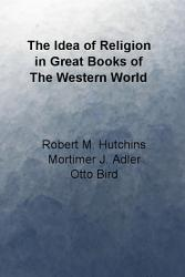 The Idea of Religion in Great Books of the Western World PDF