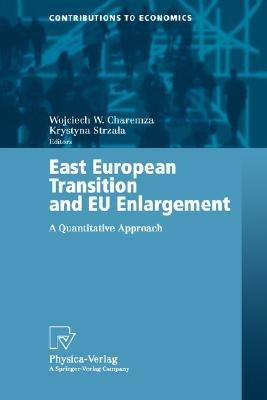 East European Transition and EU Enlargement PDF