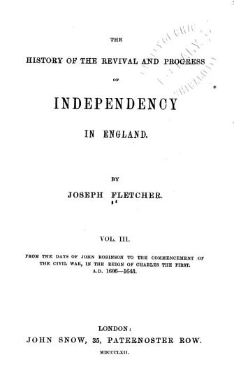 The History of the Revival and Progress of Independency in England PDF