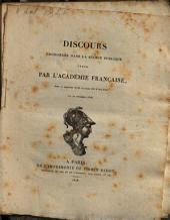 Discours prononcés dans la séance publique tenue par l'Académie française, pour la réception de M. le Baron de Barante, le 20. novembre 1828