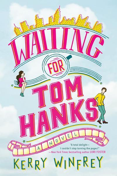 Download Waiting for Tom Hanks Book