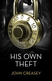 His Own Theft: (Writing as Anthony Morton)