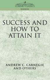 Success and How to Attain It