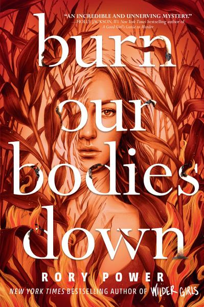 Download Burn Our Bodies Down Book