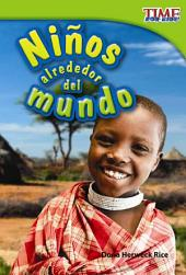Ninos alrededor del mundo / Children Around the World