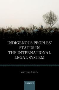 Indigenous Peoples  Status in the International Legal System PDF