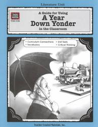 A Guide For Using A Year Down Yonder In The Classroom Book PDF