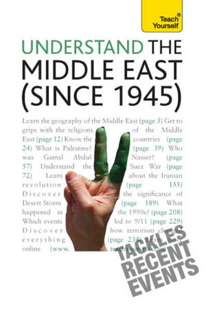 Understand the Middle East  since 1945   Teach Yourself