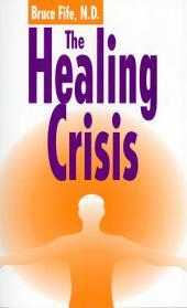 The Healing Crisis