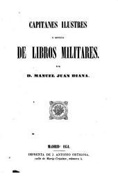 Capitanes ilustres: y, revista de libros militares