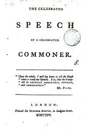 The Celebrated Speech of a Celebrated Commoner: Volume 8