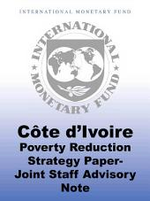 Côte d'Ivoire: Poverty Reduction Strategy Paper—Joint Staff Advisory Note