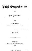 Pabst Gregorius vii und sein Zeitalter   With  Vollst  ndiges Namen  und Sach Register angefertigt von H  Ossenbeck PDF