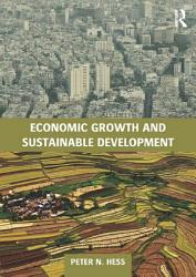Economic Growth And Sustainable Development Book PDF