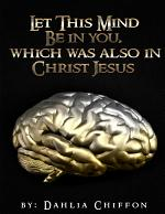 The Mental Battle: Let This Mind Be In You, Which Was Also In Christ Jesus