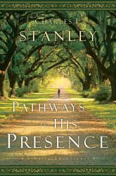 Pathways to His Presence