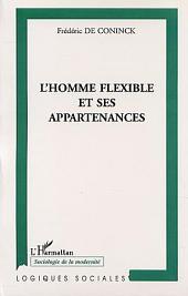 L'HOMME FLEXIBLE ET SES APPARTENANCES