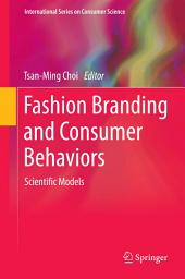 Fashion Branding and Consumer Behaviors: Scientific Models