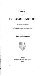 Note sur un usage singulier qui existait autrefois à Couches, en Bourgogne