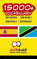 15000 Spanish Swahili Swahili Spanish Vocabulary Book PDF