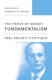 The Power of Market Fundamentalism