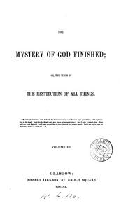 The mystery of God finished  or  The times of the restitution of all things PDF