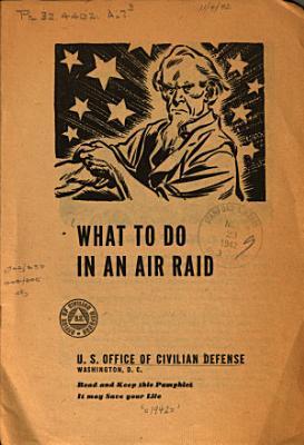 What to Do in an Air Raid
