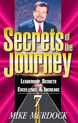 Secrets Of The Journey  Volume 7 PDF