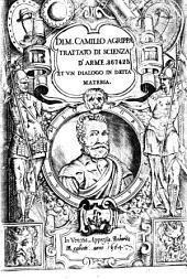 Di M. Camillo Agrippa Trattato di scienza d'arme. Et un Dialogo in detta materia (Ep. ded. da G. B. Pulciani al F. Guidalotti)