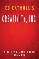 Creativity  Inc  by Ed Catmull  A 30 minute Summary PDF