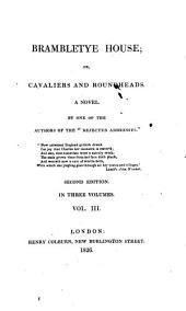 Brambletye house: or, Cavaliers and roundheads : a novel, Volume 3